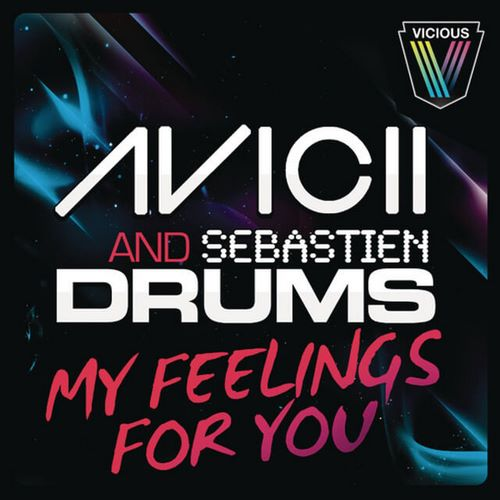 avicii and sebastien drums-my feelings for you